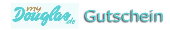 Douglas Gutschein Gutscheincode Rabattcode